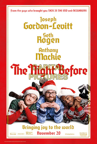 The Night Before (2015) <br /> POSTER ART<br /> *Filmstill - Editorial Use Only*<br /> CAP/FB<br /> Image supplied by Capital Pictures