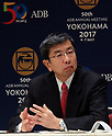 May 6, 2017, Yokohama, Japan -  Asian Development Bank (ADB) president Takehiko Nakao delivers an opening speech at the ADB annual meeting in Yokohama, suburban Tokyo on Saturday, May 6, 2017. ADB has a four-day session for its annual meeting to celebrate the 50th anniversary of the ADB.   (Photo by Yoshio Tsunoda/AFLO) LwX -ytd-
