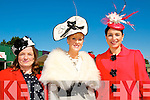 Ladies Day Listowel Races : Pictured at Ladies Day in Listowel ofn Friday last were Shelia O@Sullivan, Claire Murphy & Marie Loughran, Tralee,