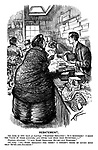 """Rebatement. Old Lady (a little hard of hearing). """"Eighteen shillings! It's monstrous! I know the value of these articles, and never paid more than seventeen- """" Shopman (shouting). """"I said eight shillings, ma'am- not eighteen."""" Old Lady. """"Oh- Eight shillings- for these? I couldn't think of giving more than seven-and-sixpence!"""""""