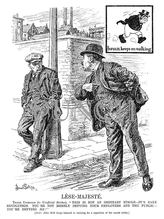 """Lese-Majeste. Trade Unionism (to Unofficial Striker). """"This is not an ordinary strike - it's rank revolution. You're not merely defying your employers and the public - you're defying me!"""" [Inset: John Bull keeps himself in training for a repetition of the recent strike.]"""