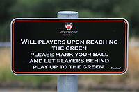 Signage at the 12th during the Preview of the AIG Cups & Shields Connacht Finals 2019 in Wesport Golf Club, Westport, Co. Mayo on Thursday 8th August 2019.<br /> <br /> Picture:  Thos Caffrey / www.golffile.ie<br /> <br /> All photos usage must carry mandatory copyright credit (© Golffile | Thos Caffrey)