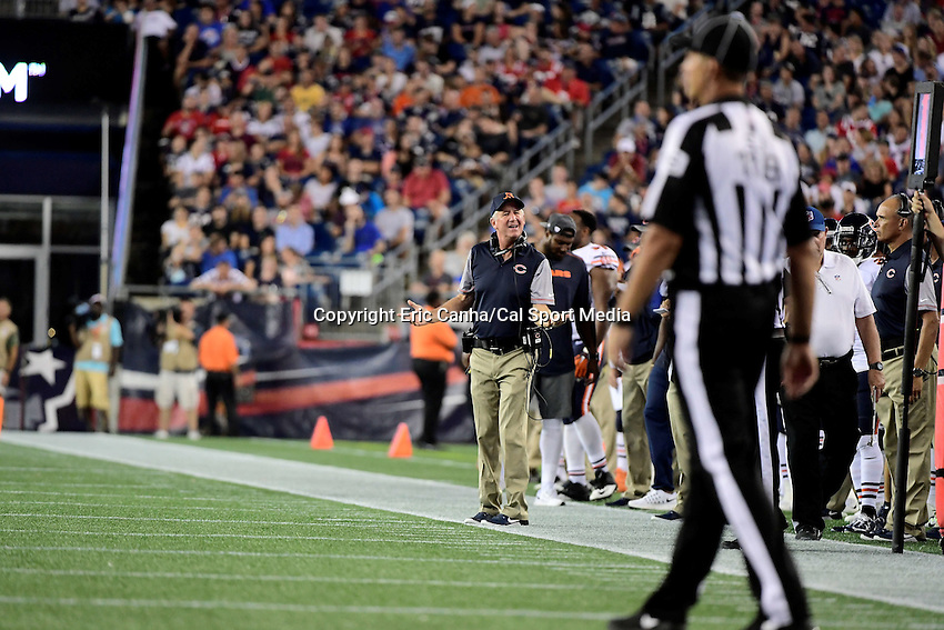 Thursday, August 18 2016: Chicago Bears head coach John Fox questions a call on the field during a pre-season NFL game between the Chicago Bears and the New England Patriots held at Gillette Stadium in Foxborough Massachusetts. The Patriots defeat the Bears 23-22 in regulation time. Eric Canha/Cal Sport Media
