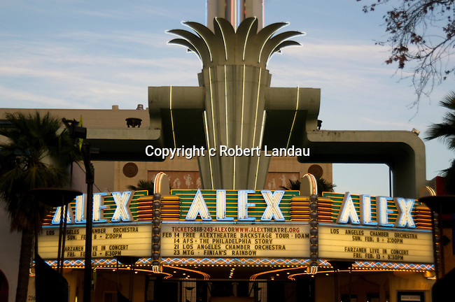 the art deco Alex Theater in Glendale. CA