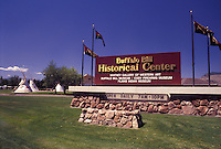 """Cody, WY, """"""""Buffalo Bill"""""""", Wyoming, Sign outside the Buffalo Bill Historical Center in Wyoming."""