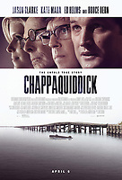 CHAPPAQUIDDICK (2017)<br /> POSTER<br /> *Filmstill - Editorial Use Only*<br /> CAP/FB<br /> Image supplied by Capital Pictures