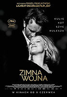 COLD WAR ( ORIG TITLE-ZIMNA WOJNA (2018)<br /> ORIG. POLISH POSTER<br /> *Filmstill - Editorial Use Only*<br /> CAP/FB<br /> Image supplied by Capital Pictures