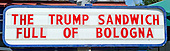 Exterior of the American City Diner, 5532 Connecticut Ave, NW; Washington, DC 20015, advertising its latest creation, the Trump Sandwich: Full of Bologna, at the diner in Washington, DC on Tuesday, August 11, 2015.<br /> Credit: Ron Sachs / CNP<br /> (RESTRICTION: NO New York or New Jersey Newspapers or newspapers within a 75 mile radius of New York City)