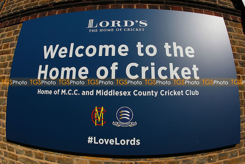 Welcome to the Home of Cricket sign ahead of Middlesex vs Essex Eagles, Royal London One-Day Cup Cricket at Lord's Cricket Ground on 31st July 2016