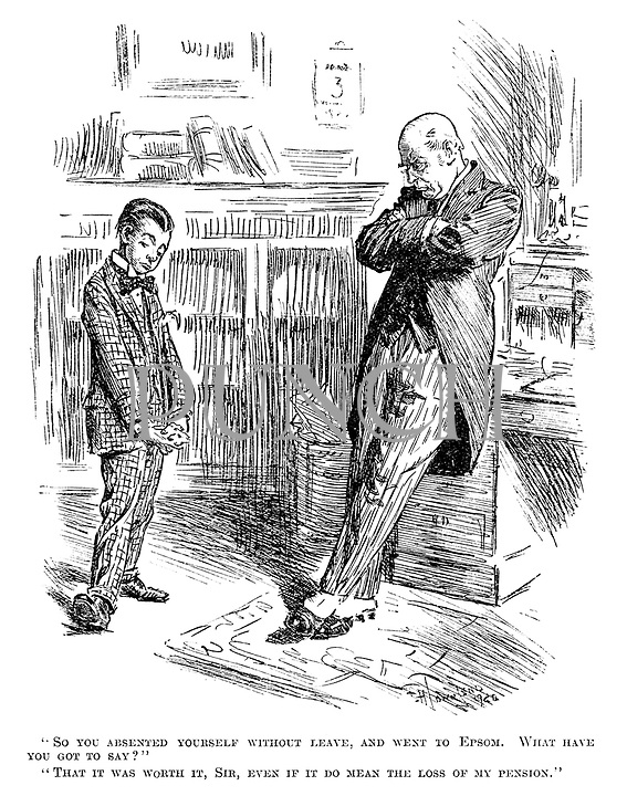"""""""So you absented yourself without leave, and went to Epsom. What have you got to say?"""" """"That it was worth it, sir, even if it do mean the loss of my pension."""""""