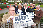 PROTEST: Teddy Foley (IMPACT), Tony Hanlon (TUI), Jim McCarthy (SIPTU), Joan Cleary (TUI), Simon Quinn (TUI), Martin O'Grady (Chairman TUI), Michael Galvin (TUI), Dave Frizelle (TUI), and James Prendergast (IMPACT) who are organising a protest against the public sector pension levy at TDs clinics in Kerry at the weekend.
