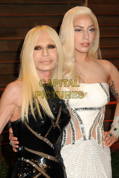 02 March 2014 - West Hollywood, California - Donatella Versace, Lady Gaga (Stefani Joanne Angelina Germanotta). 2014 Vanity Fair Oscar Party following the 86th Academy Awards held at Sunset Plaza.  <br /> CAP/ADM/BP<br /> &copy;Byron Purvis/AdMedia/Capital Pictures