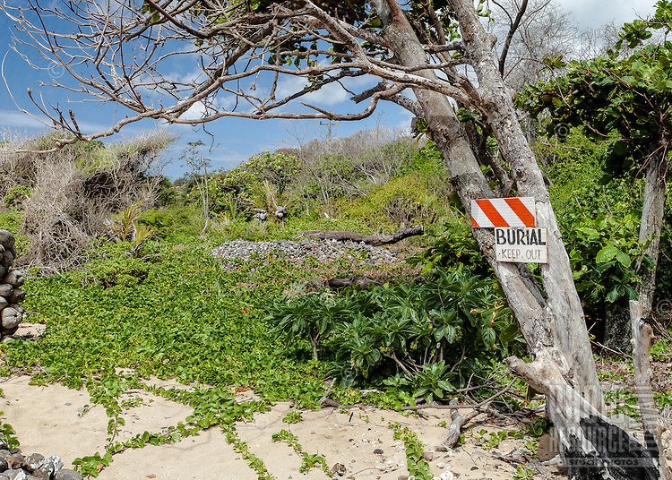 "Ancient Hawaiian burial on beach with ""Keep Out"" Sign, South Shore, Moloka'i"