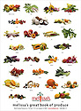 A Melissa's produce poster with a sampling of some of the fruit and vegetable still lifes from Melissa's Great Book of Produce.  Written by Cathy Thomas, Photography by Nick Koon and Published by John Wiley Publishing.