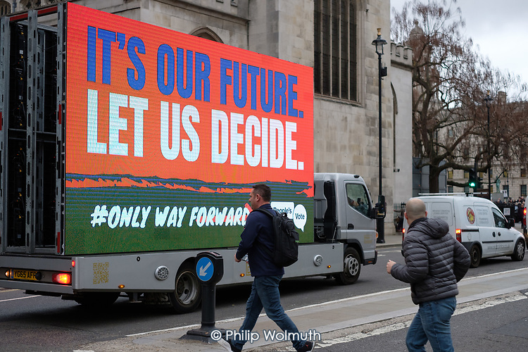 People's Vote mobile display outside the Houses of Parliament on the day MPs voted decisively to reject Theresa May's withdrawal deal with the EU.  Westminster, London.