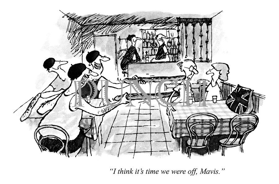 """I think it's time we were off, Mavis."""