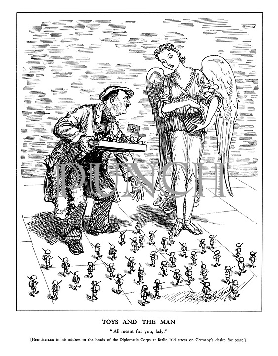 """Toys and the Man. """"All meant for you, lady."""" [Herr Hitler in his address to the heads of the Diplomatic Corps at Berlin laid stress on Germany's desire for peace.]"""