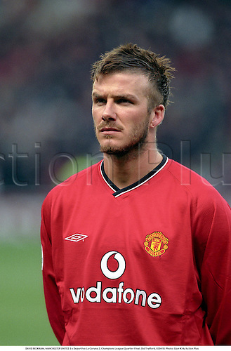 DAVID BECKHAM, MANCHESTER UNITED 3 v Deportivo La Coruna 2, Champions League Quarter Final, Old Trafford, 020410. Photo: Glyn Kirk/Action Plus...2002.association football.soccer.english club clubs.portrait