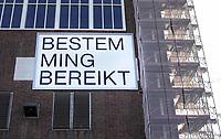 Nederland - Amsterdam -  2019.  Tekst op een gebouw op de NDSM werf.  Bestemming Bereikt.   Foto Berlinda van Dam / Hollandse Hoogte