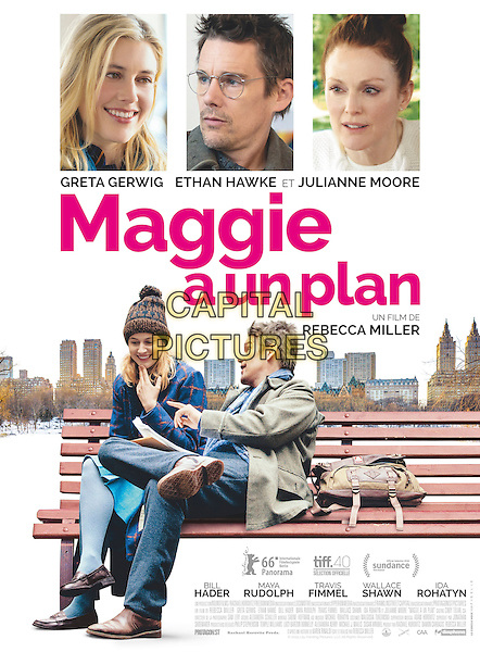 Maggie's Plan (2015) <br /> POSTER ART<br /> *Filmstill - Editorial Use Only*<br /> CAP/KFS<br /> Image supplied by Capital Pictures