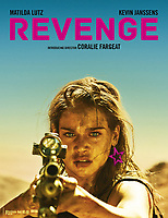 Revenge (2017)<br /> POSTER ART<br /> *Filmstill - Editorial Use Only*<br /> CAP/FB<br /> Image supplied by Capital Pictures