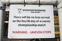No Teas Served signage during Worcestershire CCC vs Essex CCC, Specsavers County Championship Division 1 Cricket at Blackfinch New Road on 12th May 2018
