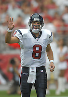 Aug 18, 2007; Glendale, AZ, USA; Houston Texans quarterback Matt Schaub (8) against the Arizona Cardinals at University of Phoenix Stadium. Mandatory Credit: Mark J. Rebilas-US PRESSWIRE Copyright © 2007 Mark J. Rebilas