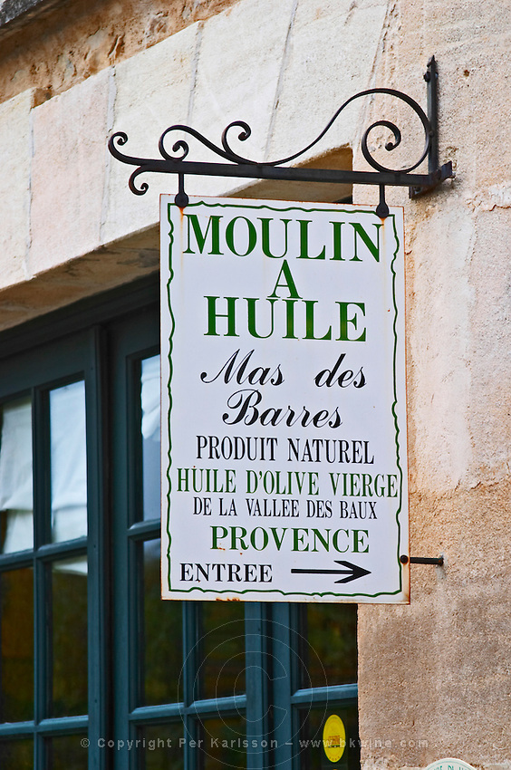 Sign to the olive oil shop. Moulin Mas des Barres olive mill, Maussanes les Alpilles, Bouches du Rhone, Provence, France, Europe