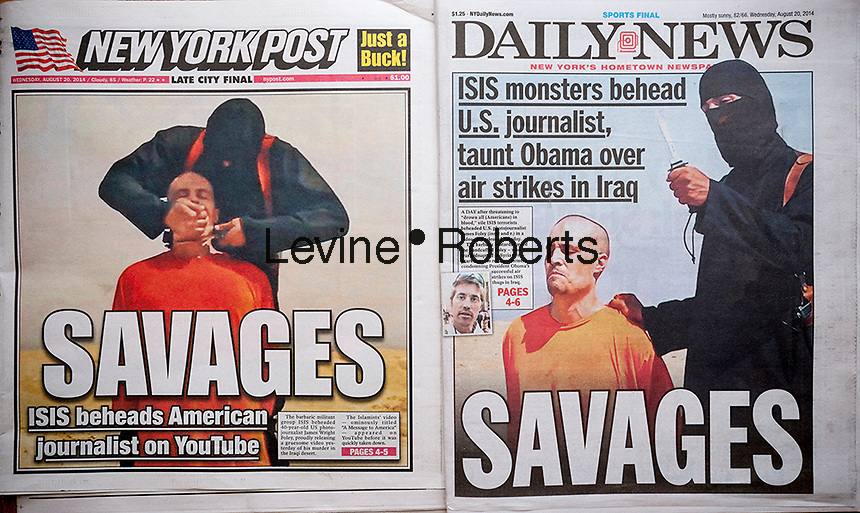 The New York Daily News and the New York Post use similar headlines on Wednesday, August 20, 2014 for their coverage of the beheading of kidnapped American journalist James Wright Foley at the hands of the terrorist group ISIS.   (© Richard B. Levine)