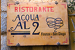Exterior Sign, Acqua Al Due Restaurant, Florence, Italy