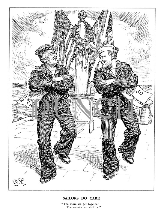 "Sailors Do Care. ""The more we get together the merrier we shall be."" (President Roosevelt and Prime Minister Churchill as sailors dancing to a sea shanty and sharing 'Naval and Air Bases' and '50 Destroyers')"
