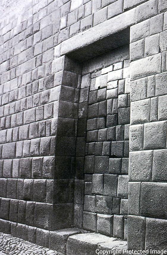 World Civilization:  Inca--Cuzco, Inca Building showing splendid masonry.  The doorway infill is Spanish. Brian  M. Fagan, KINGDOMS OF GOLD, KINGDOMS OF JADE.