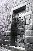 World Civilization:  Inca--Cuzco, Inca Building showing splendid masonry.  The doorway infill is Spanish. Brian  M. Fagan, KINGDOMS OF GOLD, KINGDOMS OF JADE.