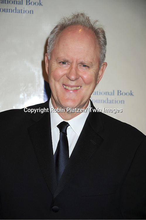 John Lithgow hosts The 2011 National Book Awards Gala on November 16, 2011 at Cipriani Wall Street in New York City.