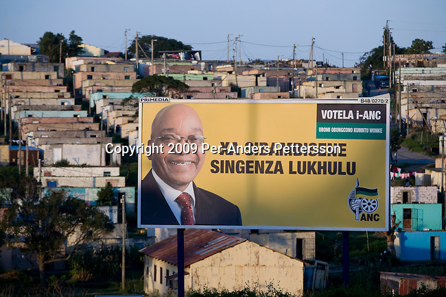 EAST LONDON, SOUTH AFRICA - MARCH 10:  An ANC billboard with its president Jacob Zuma stands in a residential area on March 10, 2009, in Duncan Village a poor township outside East London, South Africa. This area is one of the most popular ANC areas and many of its leaders grew up in the Eastern Cape province. About 23 million South Africans are registered to vote on the April 22 national election. Jacob Zuma will most likely be the third elected head of a democratic South Africa. (Photo by: Per-Anders Pettersson)...