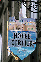 Europe/France/Bretagne/35/Ille-et-Vilaine/Saint-Malo/Intramuros: Enseigne de l'Hotel Cartier