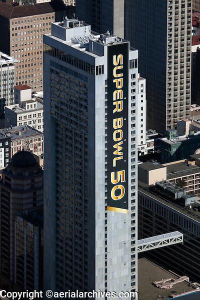 aerial photograph of the Hilton San Francisco Union Square during Superbowl 50, San Francisco, California