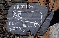 Europe/France/Languedoc-Roussillon/66/Pyrénées -Orientales/Cerdagne : Enseigne fromage fermier de brebis - Le Puig