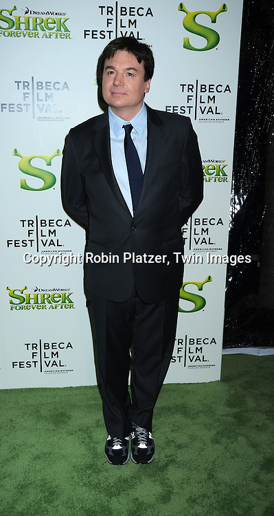 "Mike Meyers arriving at The ""Shrek Forever After"" world premiere at The opening night of The Tribeca Film Festival on April 21, 2010 at The Ziegfeld Theatre in New York City. The movie stars Cameron Diaz, Mike Meyers, Eddie Murphy and Antonio Banderas."