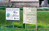 Road signs pointing to Mas des Barres an olive oil producer mill, Moulin Mas des Barres olive mill, Maussanes les Alpilles, Bouches du Rhone, Provence, France, Europe