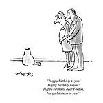 """Happy birthday to you! Happy birthday to you! Happy birthday, dear Foofoo, Happy birthday to you!"""