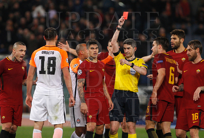 Referee Undiano Mallenco gives a red card to Shakhtar Donetsk's Ivan Ordets, second from left, during the Uefa Champions League round of 16 second leg soccer match between Roma and Shakhtar Donetsk at Rome's Olympic stadium, March 13, 2018. Roma won. 1-0 to join the quarter finals.<br /> UPDATE IMAGES PRESS/Riccardo De Luca