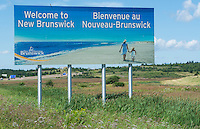 Canada New Brunswick welcome billboard sign on border of Nova Scotia on Trans Canada Highway