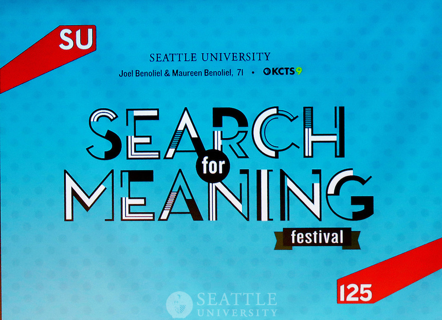 February 25th 2017- Search for Meaning Festival