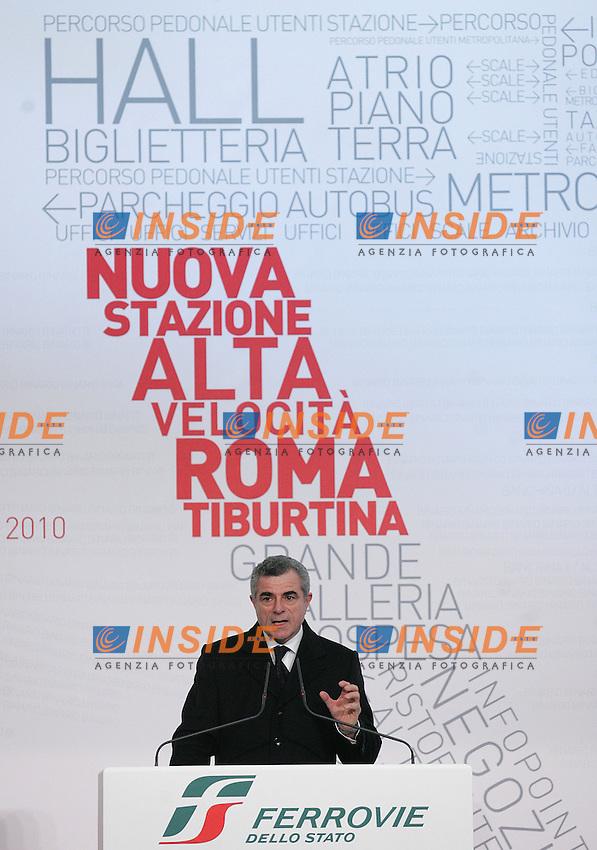 Mauro Moretti durante la cerimonia d'inaugurazione della nuova stazione Tiburtina Alta Velocita'...Inaugurazione Atrio Pietralata della nuova stazione Alta Velocita' di Roma Tiburtina...Serena Cremaschi Insidefoto..........