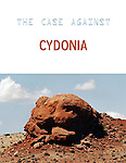 THE CASE AGAINST CYDONIA