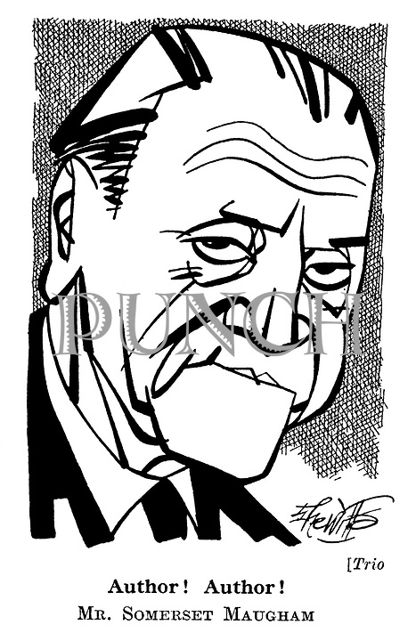 Trio. Author! Author! Mr. Somerset Maugham.