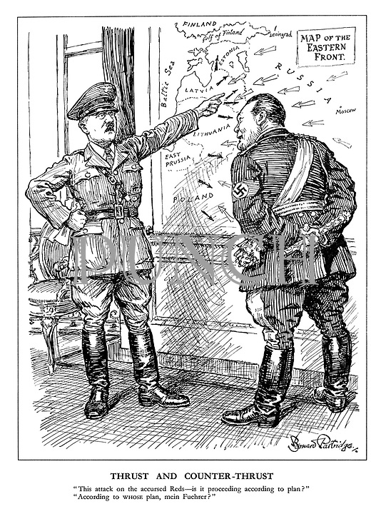 "Thrust and Counter-thrust. ""This attack on the accursed Reds - is it proceeding according to plan?"" ""According to whose plan, mein Fuehrer?"" (Goering responds to Hitler infront of a Map of the Eastern Front showing Russian and German military advances)"