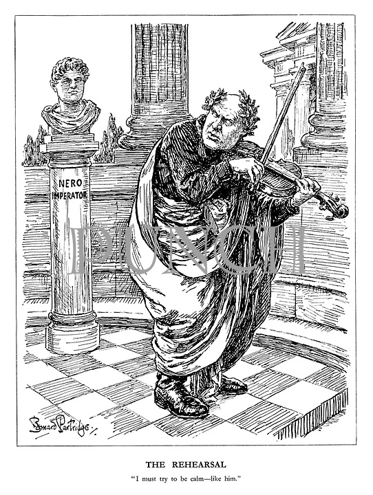 """The Rehearsal. """"I must try to be calm - like him."""" (Mussolini plays a violin nervously and looks to Nero Imperator for inspiration)"""
