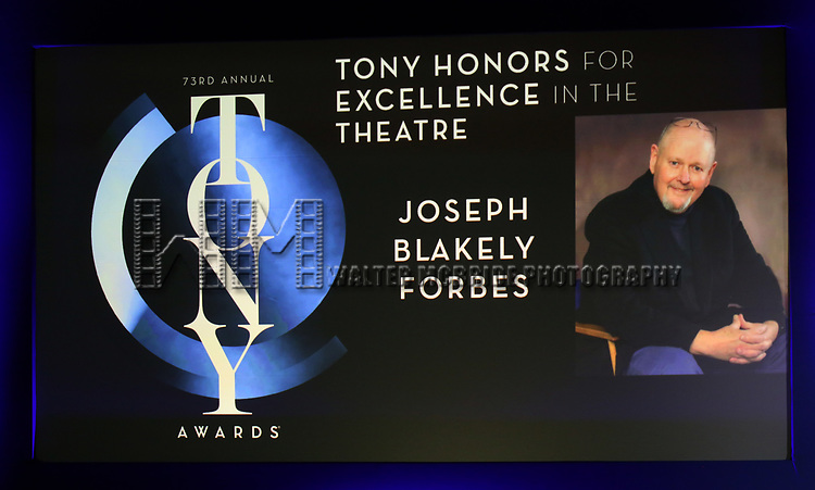 Tony Honors for Excellence in the Theatre to Joseph Blakely Forbes during The 73rd Annual Tony Awards Nominations Announcement on April 30, 2019 in New York City.